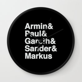 Trance Kings, Armin, Paul, Gareth, Sander and Markus  - Designed for Trance lovers Wall Clock