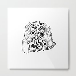 what I see Metal Print