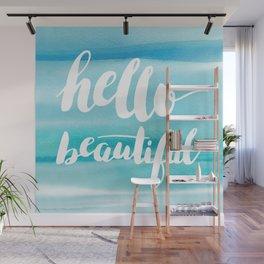 Hello Beautiful Waves Wall Mural