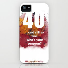 AgeIsJustANumber-40-SunriseSpotA iPhone Case