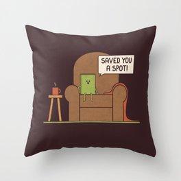 Saved You a Spot Throw Pillow