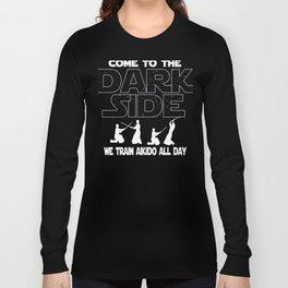 Aikido Dark Side Funny Gift Long Sleeve T-shirt