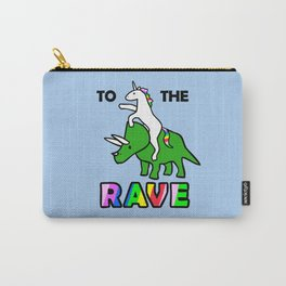 To The Rave! (Unicorn Riding Triceratops) Carry-All Pouch