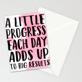 A Little Progress Each Day Adds Up To Big Results Stationery Cards
