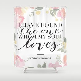 Song of Solomon 3:4 Shower Curtain