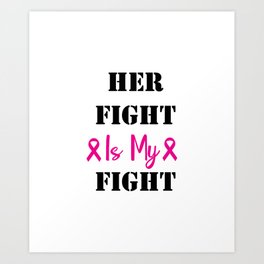 Fight Breast Cancer Awareness Pink Ribbon Art Print