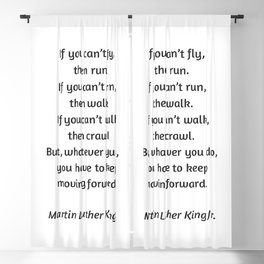 Martin Luther King Inspirational Quote - If you cannot fly then run Blackout Curtain