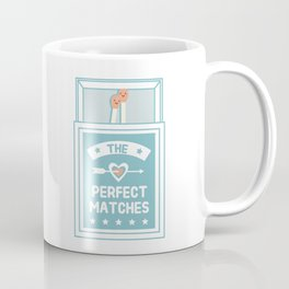 The Perfect Matches Coffee Mug