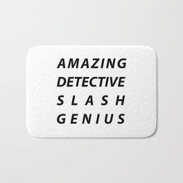 AMAZING DETECTIVE SLASH GENIUS Bath Mat