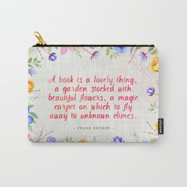 A book is a lovely thing Carry-All Pouch