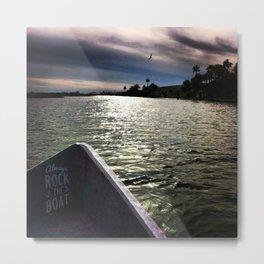 Always Rock the Boat Metal Print