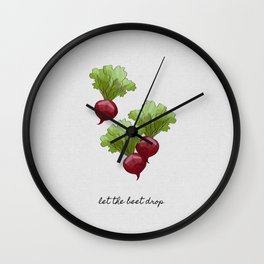 Let The Beet Drop, Food and Drink Wall Clock