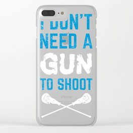 Lacrosse i don't need Clear iPhone Case
