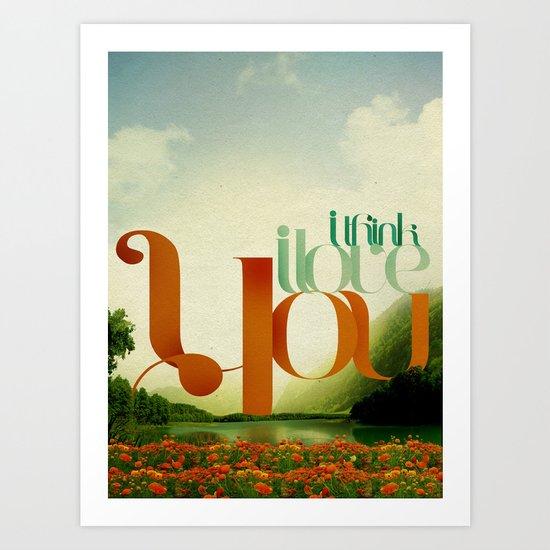 I Think I Love You Art Print