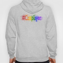 Proud Cosplayer Hoody