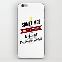 Drink Wine Forever iPhone Skin