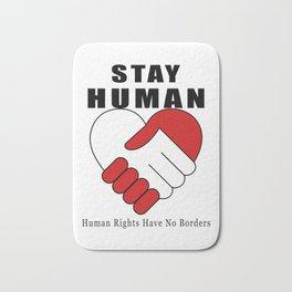 Stay Human Bath Mat