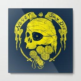 Never say die Metal Print