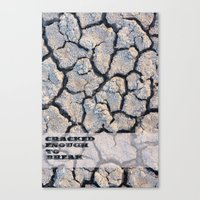 cracked Canvas Prints featuring Cracked by F. C. Brooks