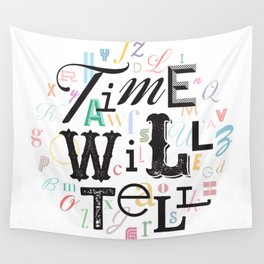 Time Will Tell Wall Tapestry