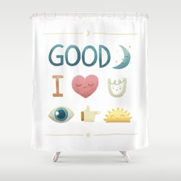 Good Night, I Love You, See You Tomorrow Shower Curtain