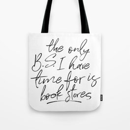 BS and Book Stores Tote Bag