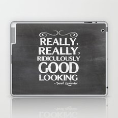 Really, really, ridiculously good looking (Zoolander). Laptop & iPad Skin