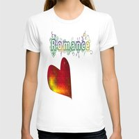 romance T-shirts featuring Romance by World Raven