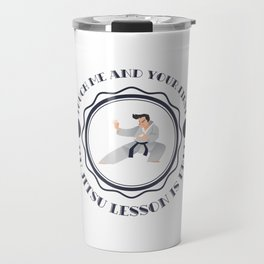 "Great Wrestling Tee For Amateur Or Professional Wrestler ""Touch Me And Your First Jiu Jitsu"" T-shirt Travel Mug"