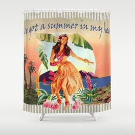 I' ve got a summer in my heart Shower Curtain
