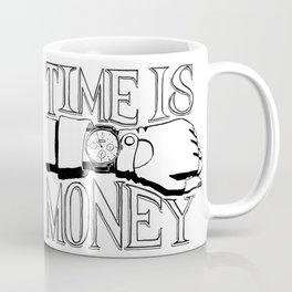 Time is Money Coffee Mug