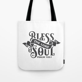 Bless the Lord Tote Bag