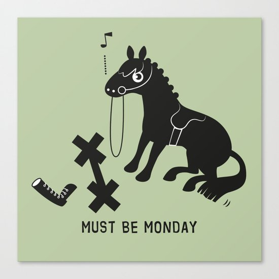 Must Be Monday, Horse Canvas Print