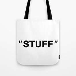 OFF WHITE INSPIRED QUOTE Tote Bag