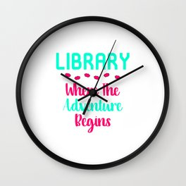Library Where The Adventure Begins Facts Quote Wall Clock