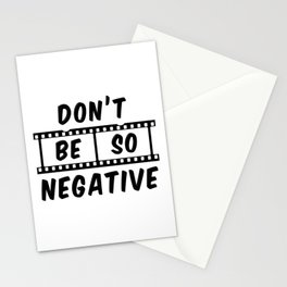 Don't Be So Negative Stationery Cards
