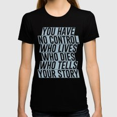 Who Lives, Who Dies, Who Tells Your Story #2 Black Womens Fitted Tee SMALL