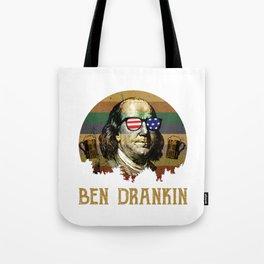 ben drankin shirt, 4th of july funny t shirt, independance day gift, funny drinking shirt, benjamin Tote Bag