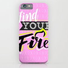 Find your fire iPhone 6s Slim Case