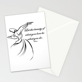 Let The Beauty Of What You Love Be What You Do Quote Rumi Stationery Cards