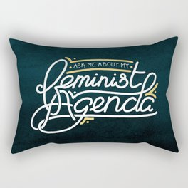 Ask Me About My Feminist Agenda Rectangular Pillow