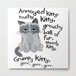 Grumpys Cat Parody Metal Print