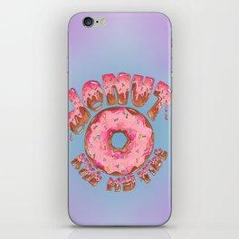Donut Kill My Vibe iPhone Skin