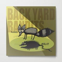 Back Yard Bandits  Metal Print