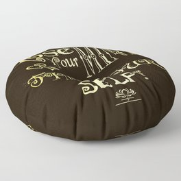 Lose Your Mind & Find Your Self! Brown & Gold Floor Pillow