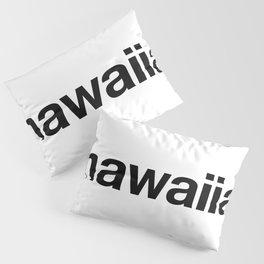 HAWAIIAN Hashtag Pillow Sham
