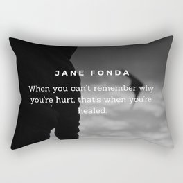 Jane Fonda Quote On Healing Rectangular Pillow
