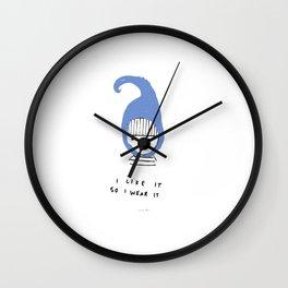 I Like It So I Wear It Wall Clock