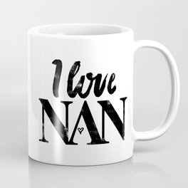 I Love Nan Coffee Mug
