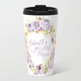 World's Greatest Mom - Sybilla Travel Mug